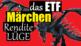 ETF Märchen