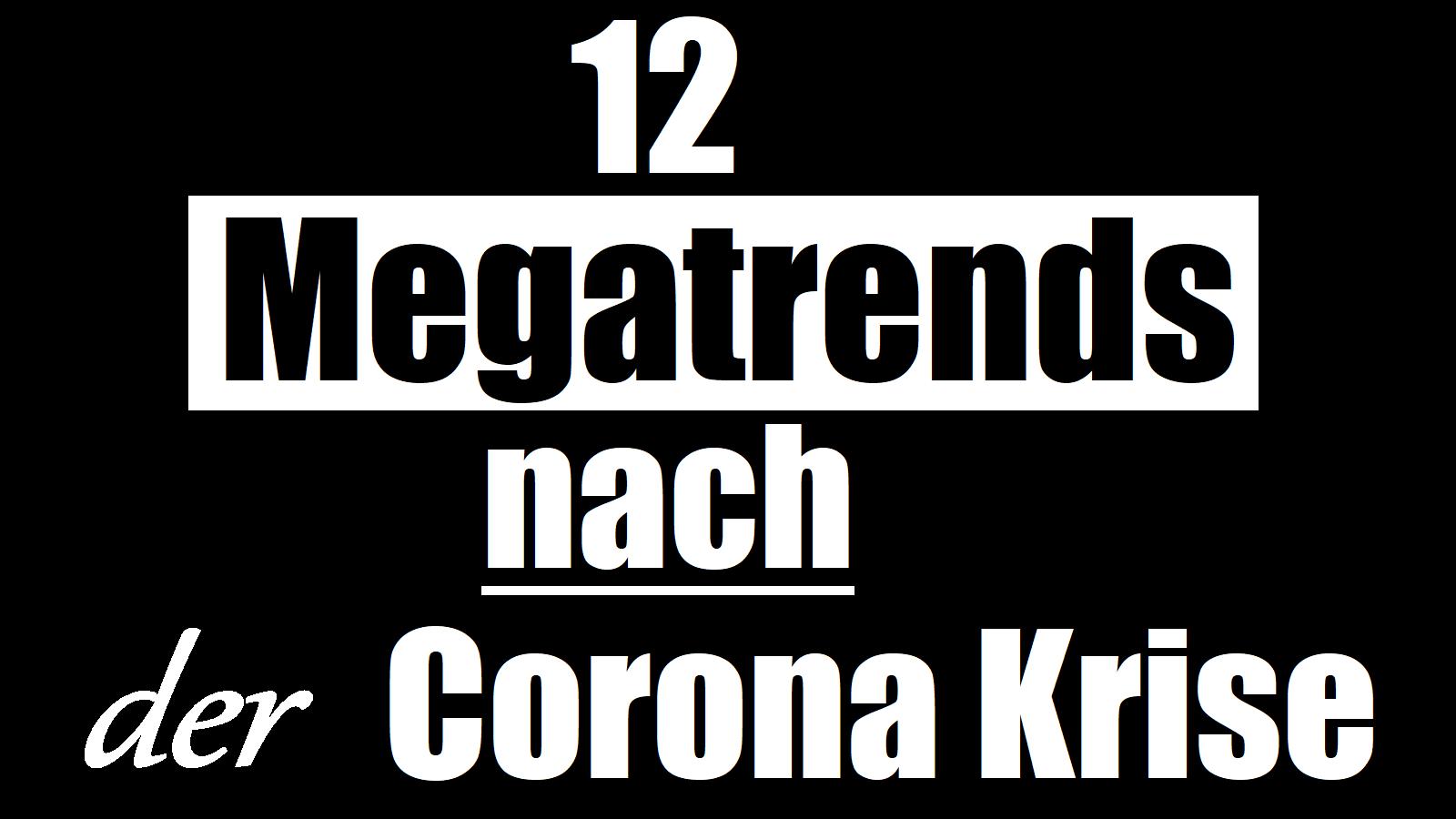 Megatrends nach Corona Krise